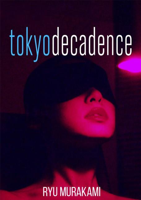 Tokyo.Decadence[1992]