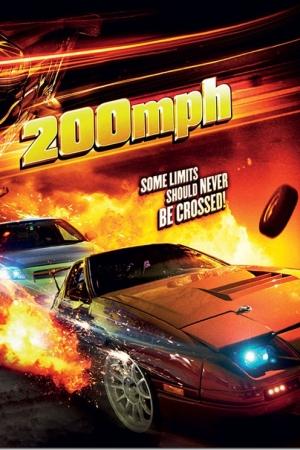 200 MPH (2011) ซิ่งเหยียบทะลุไมล์