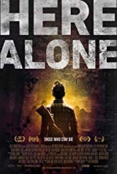 Here Alone แดนร้าง หนีตายเชื้อมรณะ