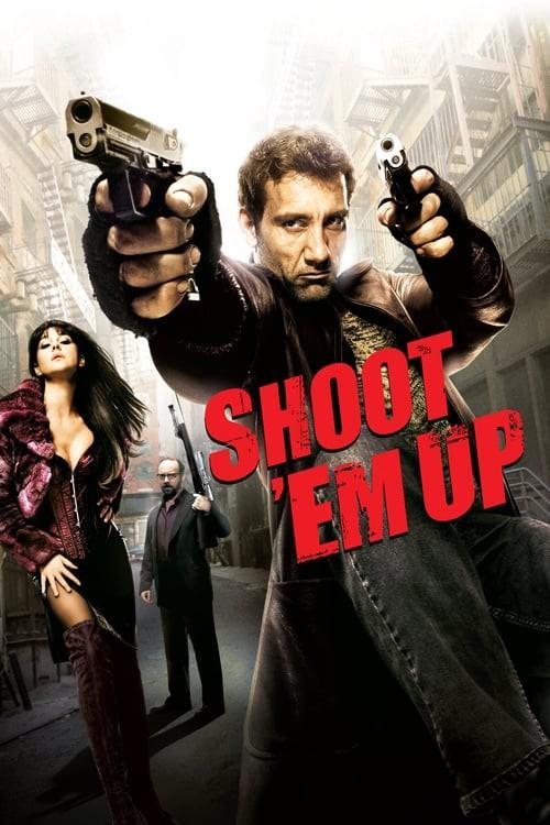 Shoot Em Up (2007) ยิงแม่งเลย